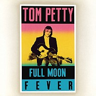 Tom Petty - Full Moon Fever