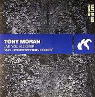 Tony Moran - Live You All Over (D-Formation Remixes)