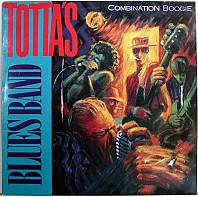 Totta's Bluesband - Combination Boogie