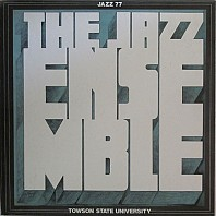 Towson State University Jazz Ensemble - Jazz 77