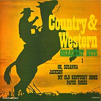 Unknown Artist - Country & Western Greatest Hits I