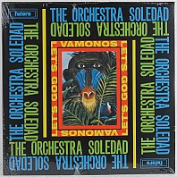 The Orchestra Soledad - Vamonos - Let's Go