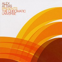 Various Artists - Alex Attias Presents The Chromatic Universe