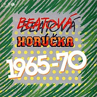 Various Artists - Beatová horúčka 1965-70