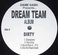 Dame Dash Presents Dream Team