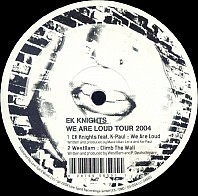 EK Knights ‎– We Are Loud Tour 2004