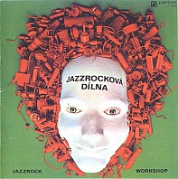 Various Artists - Jazzrocková dílna (Jazzrock workshop)