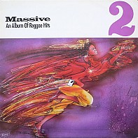 Massive 2: An Album Of Reggae Hits