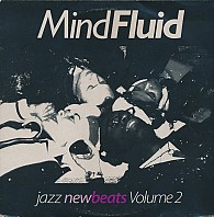 Mind Fluid - Jazz New Beats Volume 2
