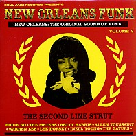New Orleans Funk Volume 2 (The Second Line Strut)