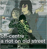 Various Artists - Off-Centre: A Riot On Old Street