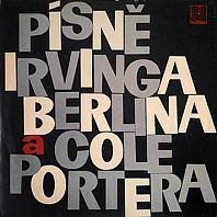 Various Artists - Písně Irvinga Berlina a Cole Portera