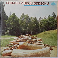 Various Artists - Potlach v Údolí oddechu