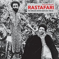 Rastafari (The Dreads Enter Babylon 1955-83)