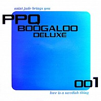 Saint Jude Brings You PPQ Boogaloo Deluxe 001 - Love Is A Swedish Thing