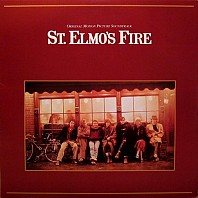 St. Elmo's Fire (Original Motion Picture Soundtrack)