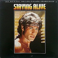 Staying Alive (The Original Motion Picture Soundtrack)