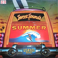 Various Artists - Sweet Sounds Of Summer (USA '60's Originals)