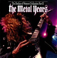 The Decline Of Western Civilization Part II: The Metal Years (Original Motion Picture Soundtrack)