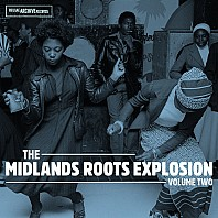 The Midlands Roots Explosion Volume Two