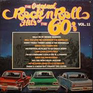 The Original Rock N' Roll Hits Of The 60's Vol. 11