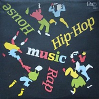 Various Artists - Rap-Hip-Hop-House Music