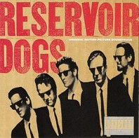Reservoir Dogs (Music From The Original Motion Picture Sound Track)