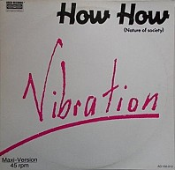 Vibration - How How (Nature Of Society)