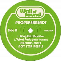 Propellerheads - Bang On!