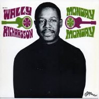 Wally Richardson - Monday Monday