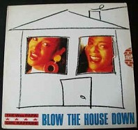 Wee Papa Girl Rappers - Blow The House Down