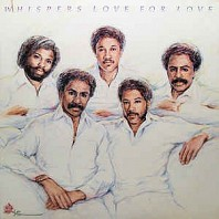 Whispers - Love For Love