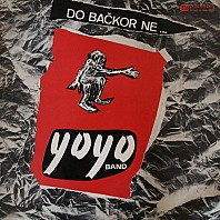 Yo Yo Band - Do bačkor ne ...