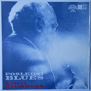 Albert Nicholas And The Traditional Jazz Studio - Poslední Blues