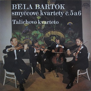 Béla Bartók - Talich Quartet - String Quartets Nos. 5 And 6