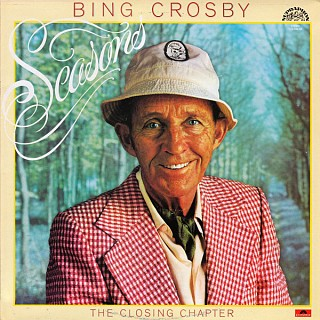 Bing Crosby - Seasons (The Closing Chapter)