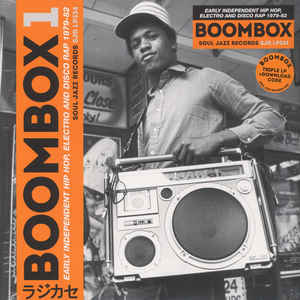 Various Artists -  Boombox 1 (Early Independent Hip Hop, Electro And Disco Rap 1979-82)