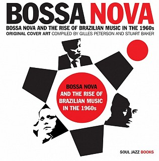 Various Artists - Bossa Nova And The Rise Of Brazilian Music In The 1960s - Volume One
