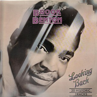 Brook Benton - Looking Back - 20 Historic Tracks