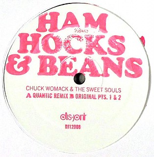Chuck Womack & The Sweet Souls - Ham Hocks & Beans (Quantic Remix)