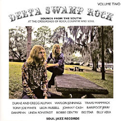 Various Artists - Delta Swamp Rock Volume Two (Sounds From The South: At The Crossroads Of Rock, Country And Soul)