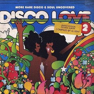 Various Artists - Disco Love 2: More Rare Disco & Soul Uncovered