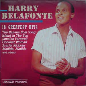 Harry Belafonte - 18 Greatest Hits