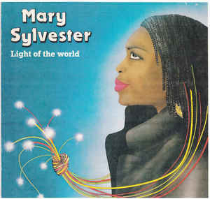 Mary Sylvester - Light Of The World