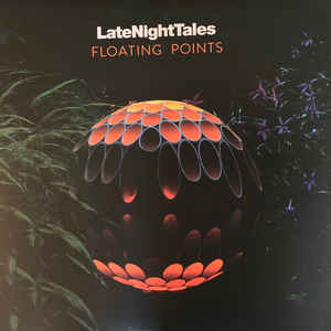Various - LateNightTales, Floating Points