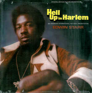 Edwin Starr - Hell Up In Harlem (Original Motion Picture Soundtrack)