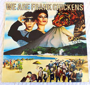 Frank Chickens - We Are Frank Chickens
