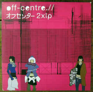 Various Artists - Off-Centre