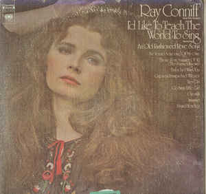 Ray Conniff And The Singers - I'd Like To Teach The World To Sing