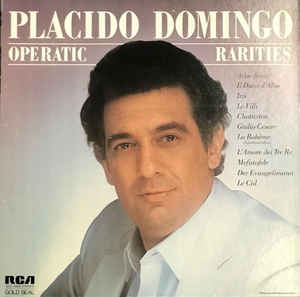 Placido Domingo - Operatic Rarities